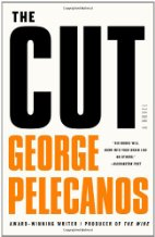 The Cut by George Pelecanos (2011)