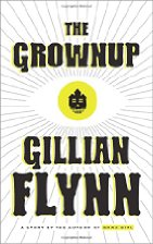 The Grownup by Gillian Flynn (2014)