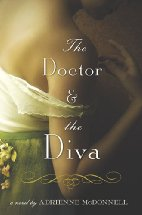 The Doctor & the Diva by Adrienne McDonnell  (2010)