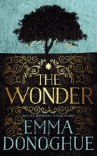 The Wonder by Emma Donoghue (2016)
