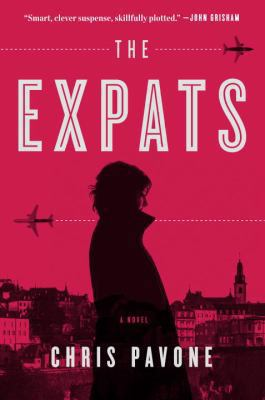 The Expats by Chris Pavone (2012)
