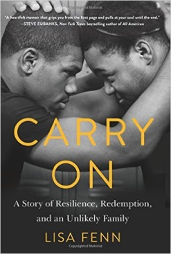 Carry On: A Story of Resilience, Redemption, and an Unlikely Family by Lisa Fenn (2016)