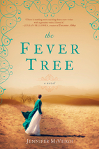 The Fever Tree by Jennifer McVeigh (2013)