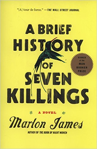 A Brief History of Seven Killings by Marlon James (2014)