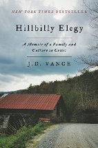 Hillbilly Elegy: A Memoir of a Family and Culture in Crisis by J.D. Vance (2016)