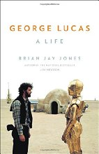 George Lucas: A Life by Brian Jay Jones (2016)