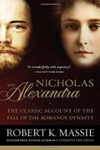 Nicholas and Alexandra: The Classic Account of the fall of the Romanov Dynasty by Robert K. Massie (1967, reissued 2000)