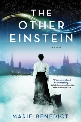 The Other Einstein by Marie Benedict (2016)