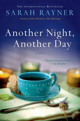 Another Night, Another Day by Sarah Rayner (2014)