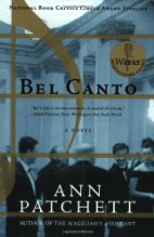 Bel Canto by Ann Patchett (2001)