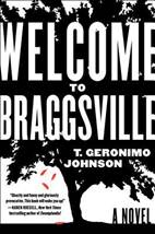 Welcome to Braggsville by T. Geronimo Johnson (2015)