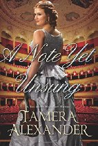 A Note Yet Unsung by Tamera Alexander (2017)