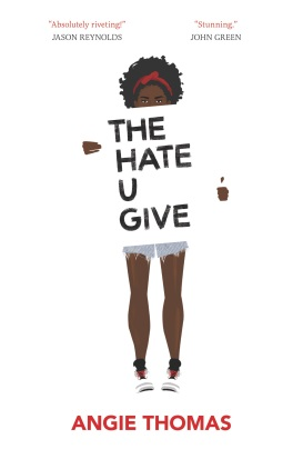 ce931cc99300 The Hate U Give by Angie Thomas