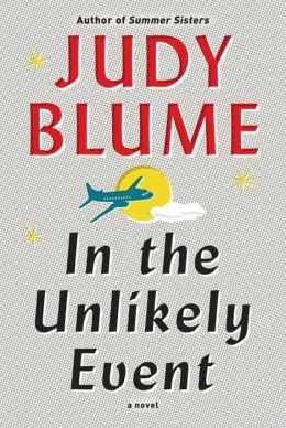 In the Unlikely Event by Judy Blume (2015)