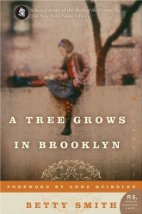 A Tree Grows in Brooklyn by Betty Smith (1943)