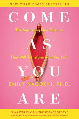 Come as You Are by Emily Nagoski (2015)