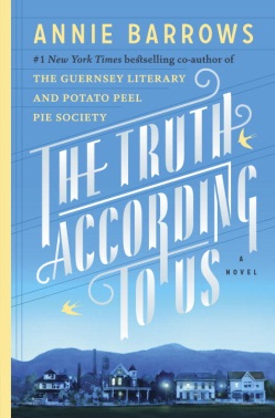 The Truth According to Us by Annie Barrows (2015)
