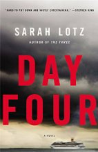 Day Four by Sarah Lotz (2015)