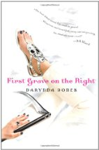 First Grave on the Right by Darynda Jones (2011)