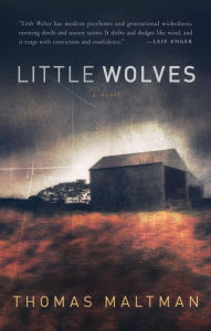 Little Wolves by Thomas Maltman.  (2013)