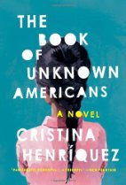 The Book of Unknown Americans by Cristina Henriquez (2014)