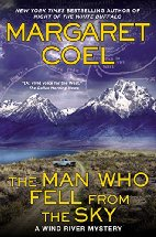 The Man Who Fell from the Sky by Margaret Coel (2015)