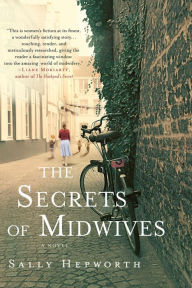 The Secrets of Midwives by Sally Hepworth (2015)
