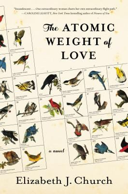 The Atomic Weight of Love by Elizabeth J. Church (2016)