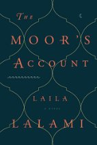 The Moor's Account by Laila Lalami (2015)