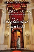 The Accidental Empress by Allison Pataki (2015)