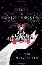 The Night Circus by Erin Morgenstern (2011)