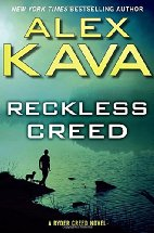 Reckless Creed by Alex Kava (2016)