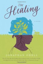 The Healing by Jonathan Odell (2012)
